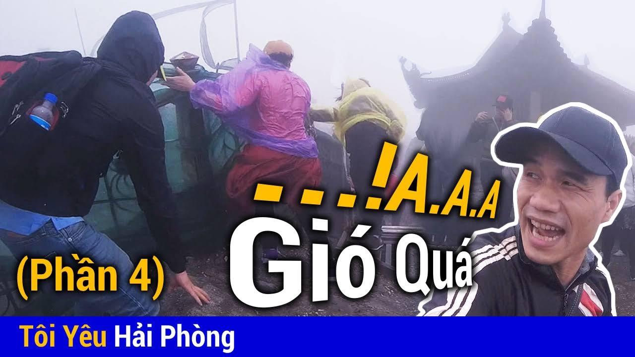 Gió quá to tại Chùa Đồng khi leo núi Yên Tử - Phần 4 - Tôi Yêu Hải Phòng