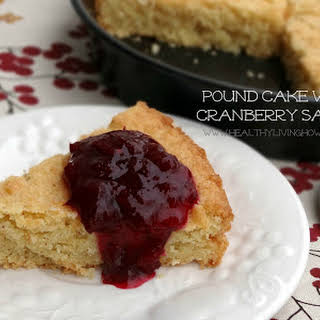 Pound Cake with Cranberry Sauce.