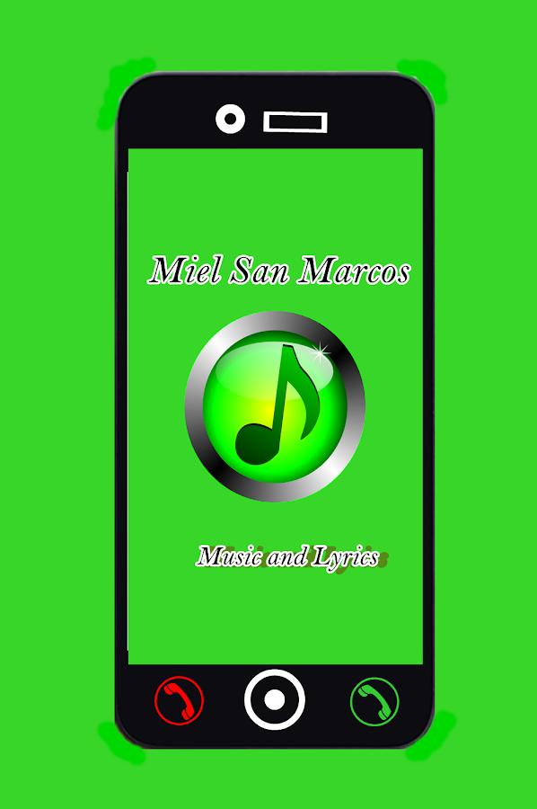 Musica de Miel San Marcos Letras – Android Apps on Google Play