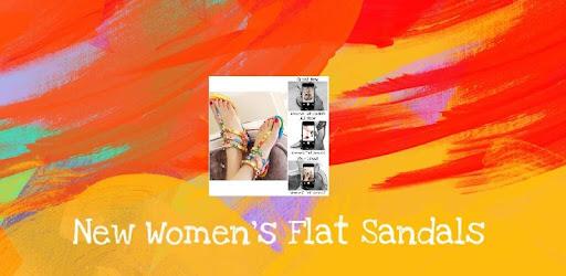 New Flat Sandals Idea Designs For <b>Women</b>