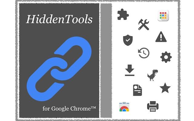 HiddenTools for Google Chrome™