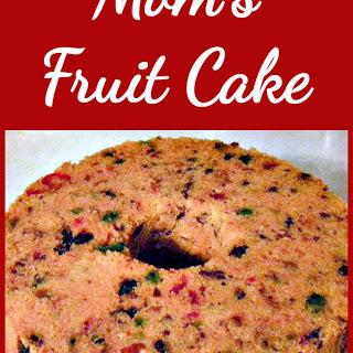 My Mom's Fruit Cake.