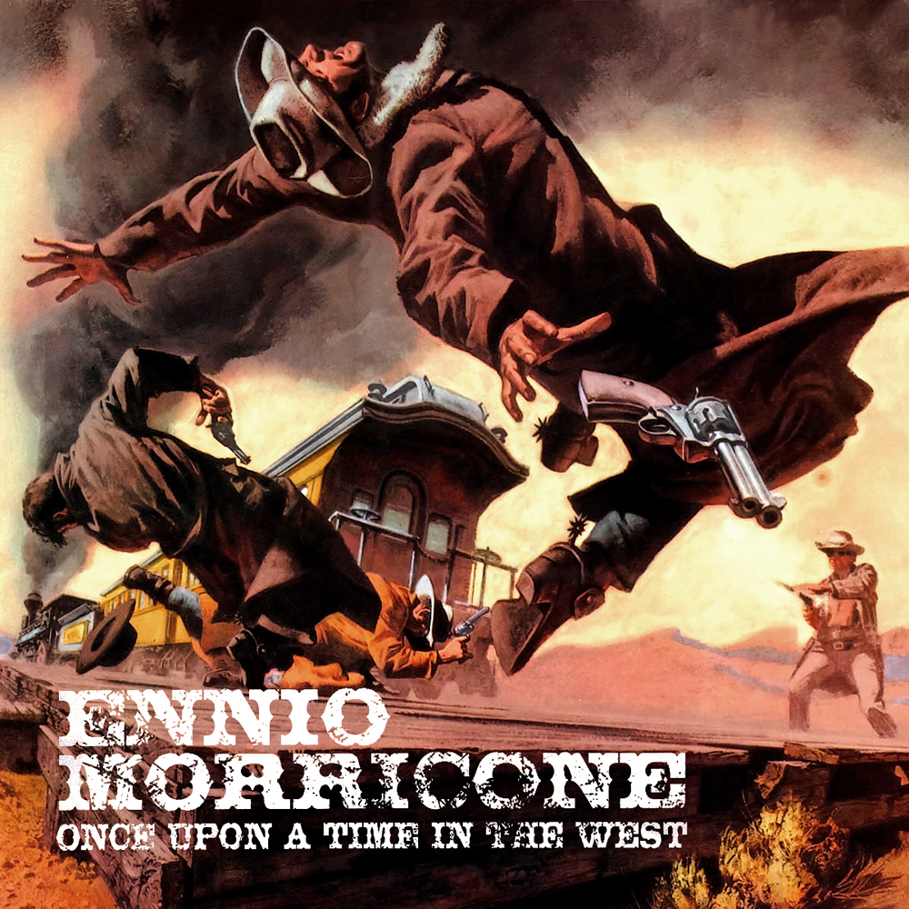 Album Artist: Ennio Morricone / Album Title: Once Upon a Time in The West (Original Motion Picture Soundtrack)