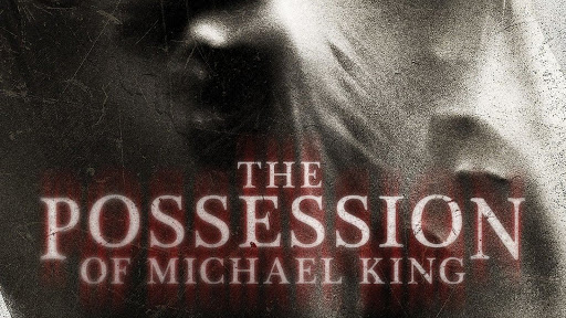 the possession of michael king 2014 full movie