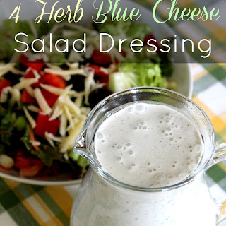 4 Herb and Blue Cheese Salad Dressing
