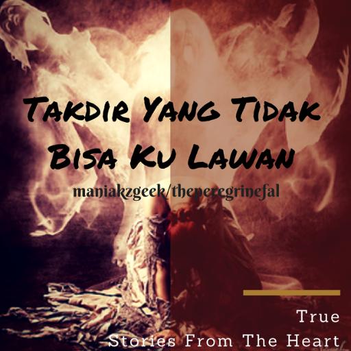 Takdir Yang Tidak Bisa Ku Lawan (Kaskus sfth) file APK for Gaming PC/PS3/PS4 Smart TV