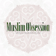Muslim Obsession for PC-Windows 7,8,10 and Mac