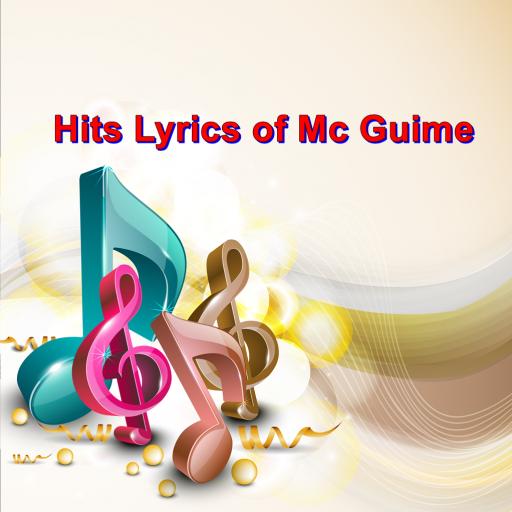 Hits Lyrics of Mc Guime