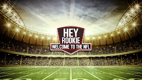 Hey Rookie: Welcome to the NFL thumbnail