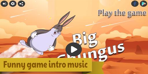 Big Chungus 4.2019.01.20 androidappsheaven.com 1