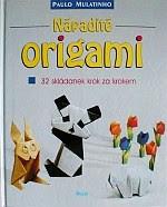 Photo: Nápadité Origami - Mulatinho Paulo Ikar (Euromedia Group, k.s.), Praha 2001 paperback 78 pp ISBN 8055101345 original Pfiffiges Origami ISBN 8072029207