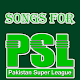 Download Songs For PSL: Songs For Pakistan Super League For PC Windows and Mac