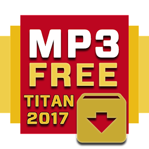 Free Music MP3 Download Titan for PC