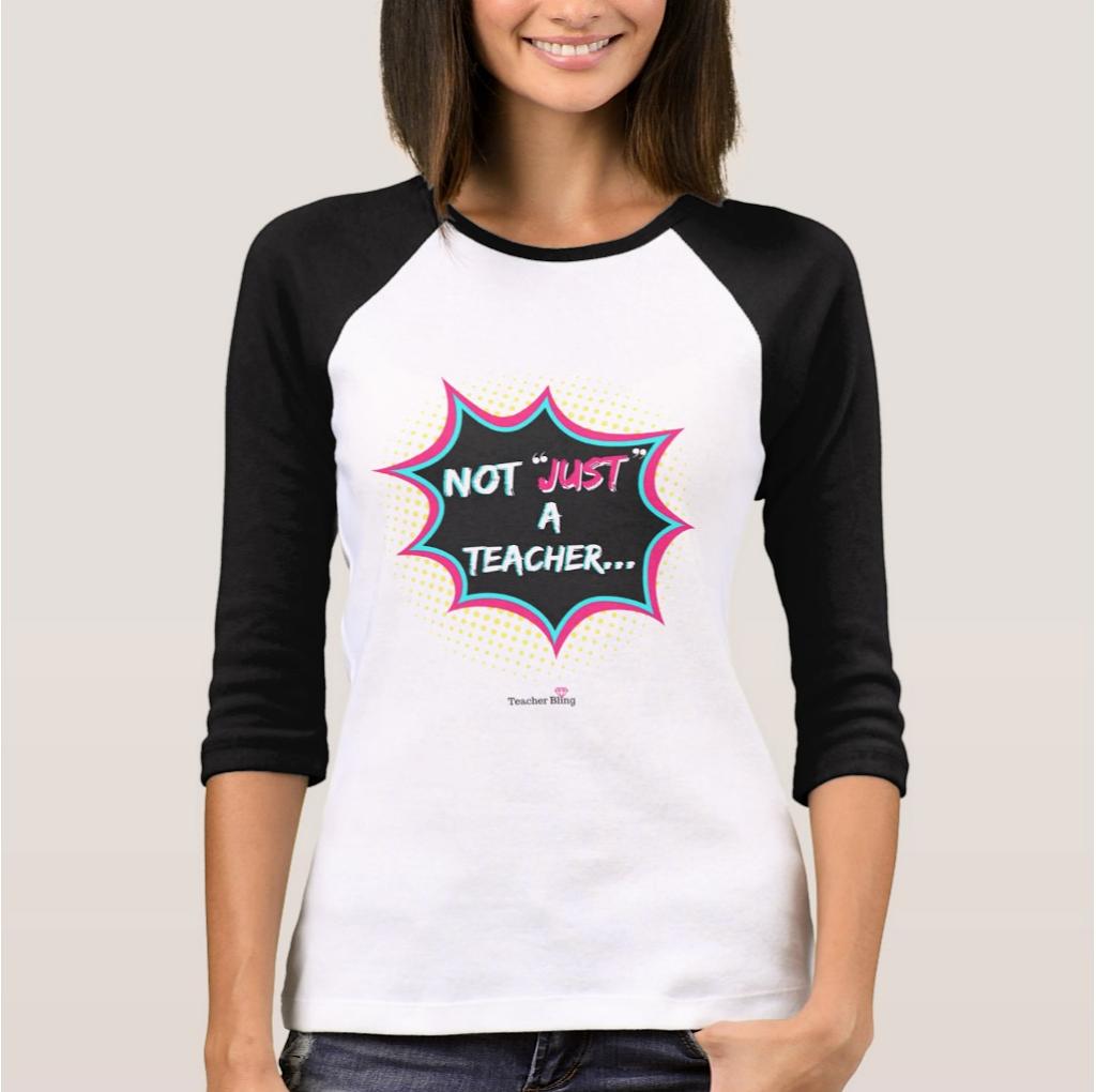 Not Just A Teacher T-Shirt
