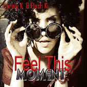 Feel This Moment