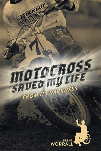 Motocross Saved My Life