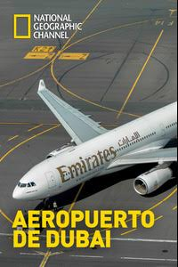 Aeropuerto de Dubai (S2E7)