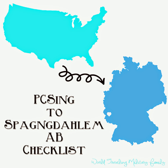 PSCing to Spangdahlem AB Checklist | World Traveling Military Family