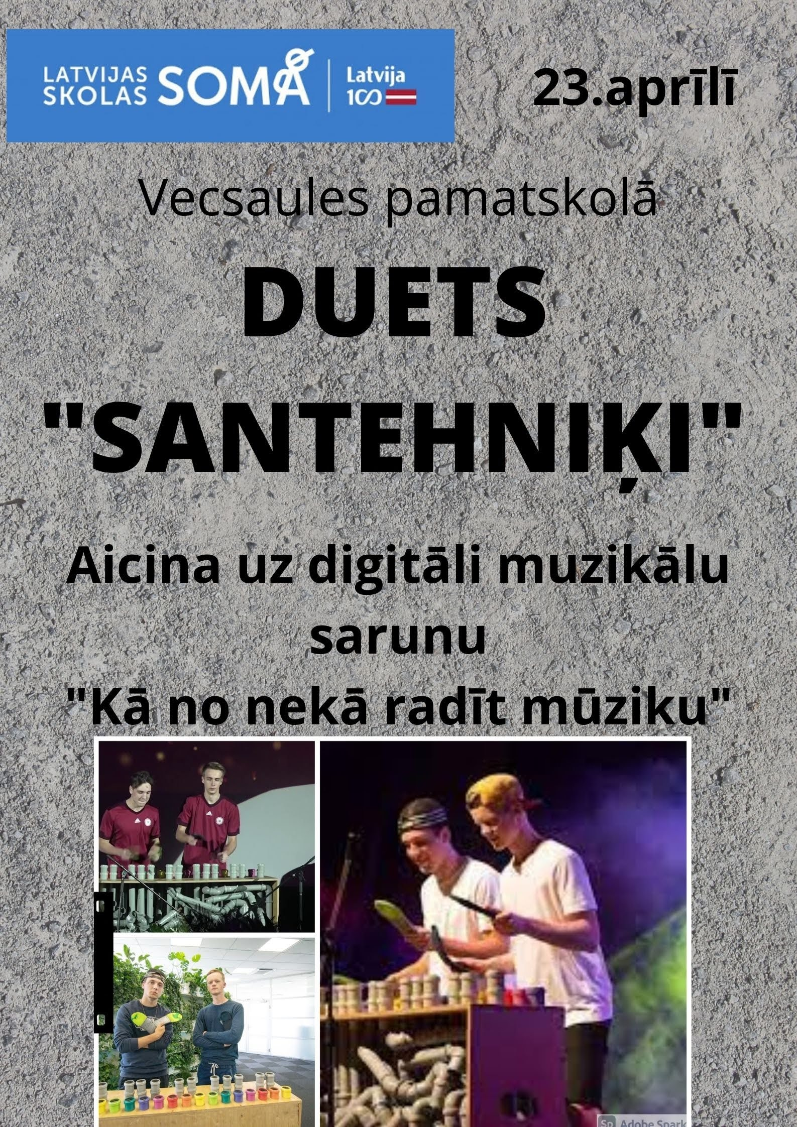 Vecsaules pamatskolā 23. aprīlī duets Santehniķi aicina uz digitāli muzikālo sarunu ''Kā no nekā radīt mūziku''