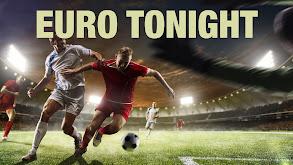 Euro Tonight thumbnail