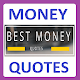 Money Quotes & Thoughts Download for PC Windows 10/8/7