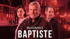Baptiste on Masterpiece thumbnail
