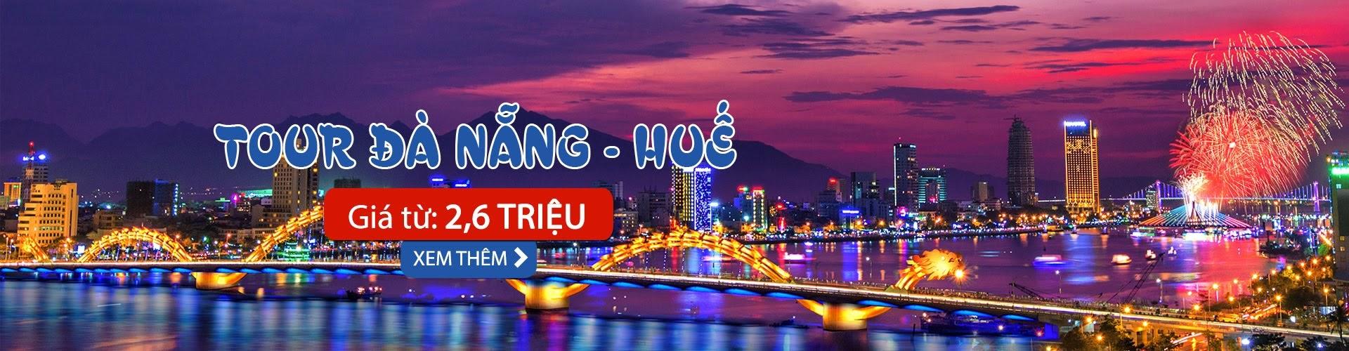 tour du lịch biển Đà Nẵng - Huế mùa hè 2018