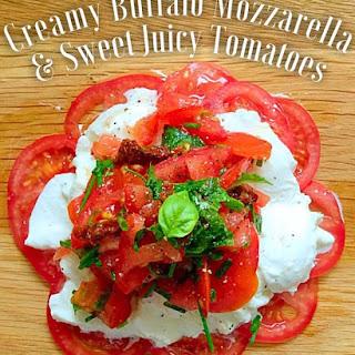 Creamy Buffalo Mozzarella & Tomatoes