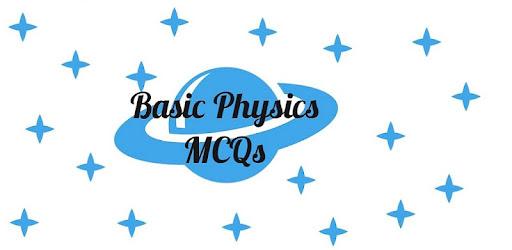 Basic Physics MCQs - Apps on Google Play