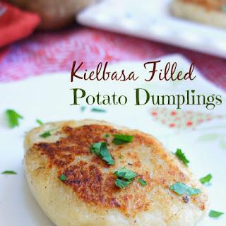 {Kielbasa Filled} Potato Dumplings.
