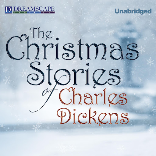 Christmas Stories of Charles Dickens
