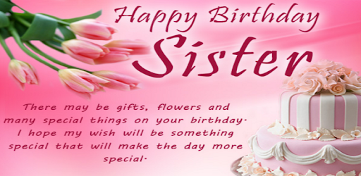Happy Birthday Sister - Apps on Google Play