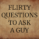 Download Flirty Questions To Ask A Guy For PC Windows and Mac