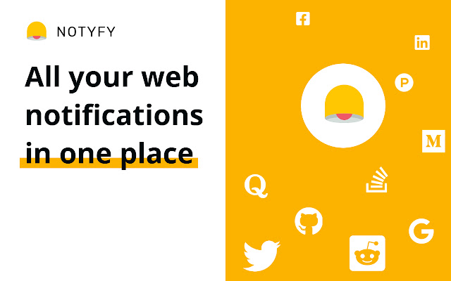 Notyfy - Web Notifications in One Place