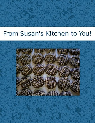 From Susan's Kitchen to You!