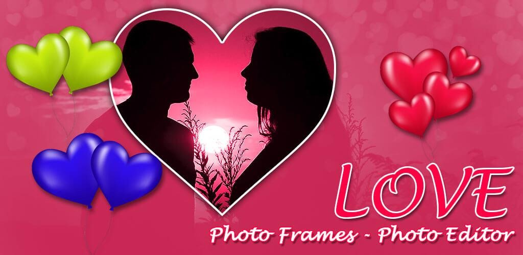 Download Liebe Bilderrahmen - Foto-Editor Apk Latest Version App For ...