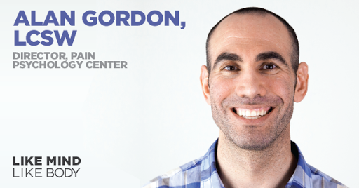 Podcast interview with Alan Gordon, LCSW, Director of the Pain Psychology Center in LA