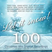 Let it Snow! 100 Christmas Hits Original Recordings