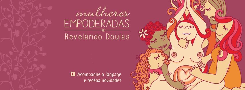 XI Turma - Módulo I - www.revelandodoulas.mulheresempoderadas.com.br