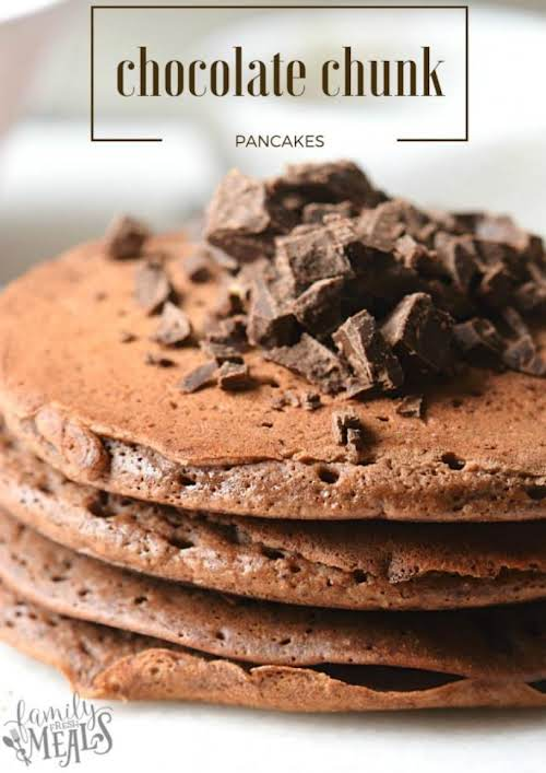 """Double Chocolate Chunk Pancakes""""You know when you taste something so delicious you..."""