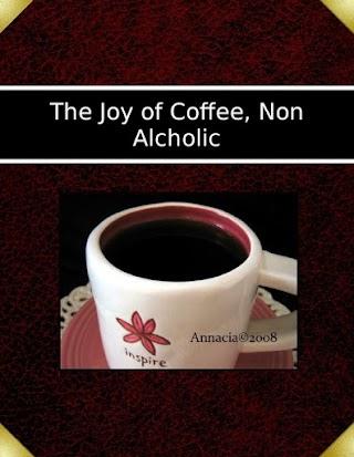 The Joy of Coffee, Non Alcholic
