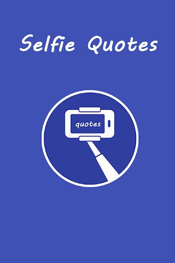 Selfie Quotes Captions