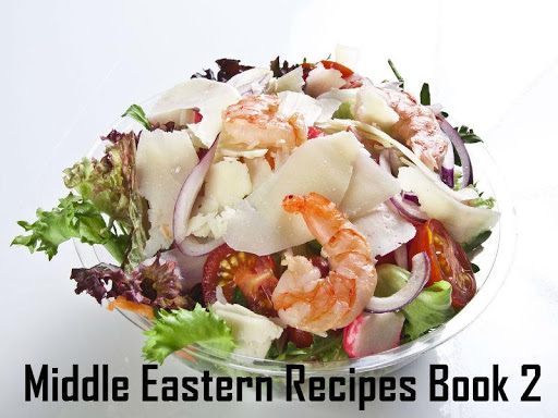 Middle Eastern Recipes 2