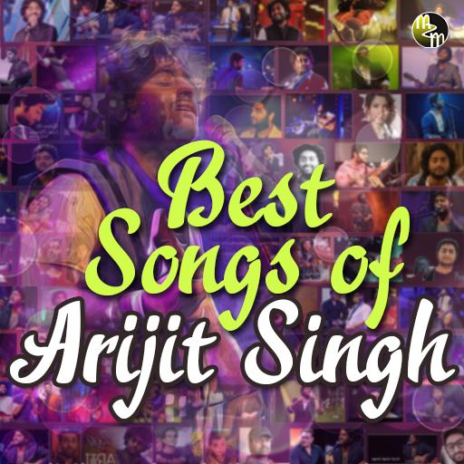 Arijit Singh All Songs