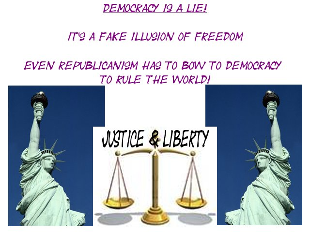 Photo: Democracy is a LIE!
