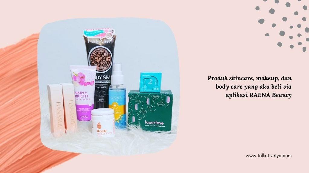 hasil belanja produk kecantikan di raena murah dan original