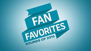 Fan Favorites - Rounds of 2016 thumbnail