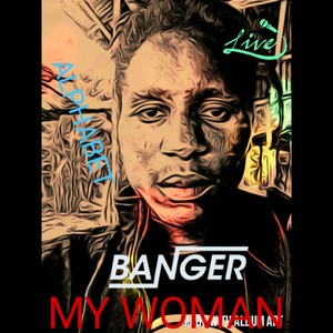 My Woman Upload Your Music Free