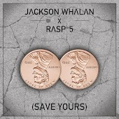 Save Yours (feat. Rasp 5)
