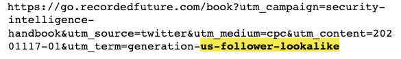 Example Recorded Future ad clickthrough URL, with UTM query string parameters showing the intended audience is based on a lookalike.